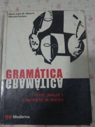 Gramática texto: análise e construção de sentido Maria Luiza Abaurre