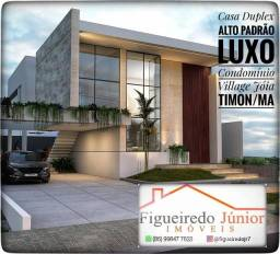 Casa Duplex - Alto Padrão - Luxo - Condomínio Fechado - Village Jóia - Timon
