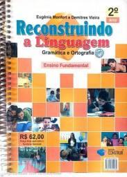 Livro  reconstruindo a linguagem Gramatica