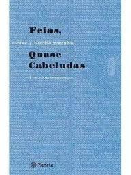 """Livro """"Feias, Quase Cabeludas"""" - Haroldo Maranhão"""