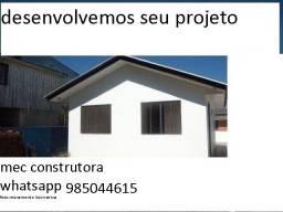 nao e casa pre fabricada construida em seu terreno com material e mao de obra.