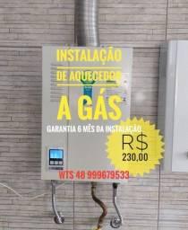 Instalação Aquecedor a Gas R$ 230,00
