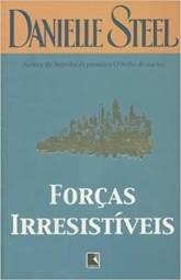 Livro: Forças Irresistíveis