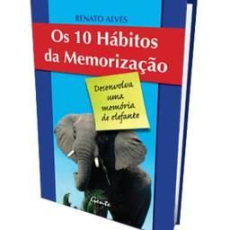 Livro Os 10 hábitos da memorização - Renato Alves