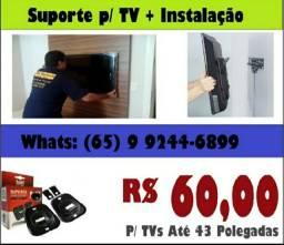 Título do anúncio: Suporte + instalação R$  60,00