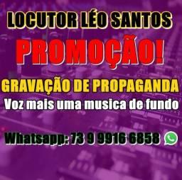 Título do anúncio: LS Propagandas Léo Santos Locutor Gravações Locução.