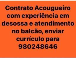 Título do anúncio: Contrato Acougueiro com experiência para Porto Alegre