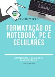 Formatação PC, NOTEBOOK, CELULAR