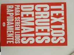Livro: Textos Cruéis Demais...
