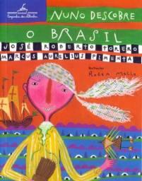 Livro Nuno Descobre o Brasil por José Roberto Torero