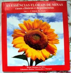 As essências florais de Minas: casos clínicos e depoimentos