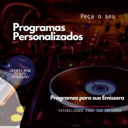 Título do anúncio: Programas Personalizados para rádios