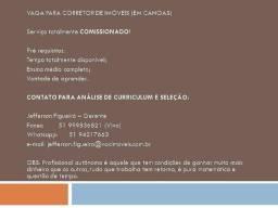 Vaga para corretor de imóveis associado - Venda e Locação - Mcmv - Canoas