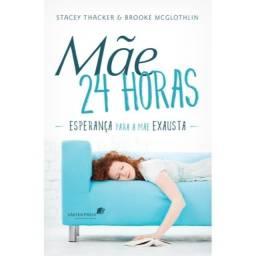 MÃE 24 HORAS - Stacey Thacker , Brooke McGlothlin