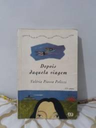 Livro Depois Daquela Viagem, de Valeria Piassa Polizzi
