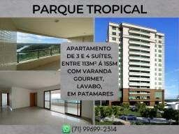Parque Tropical, 3 e 4 suíte, entre 113 à 155m² com 2 ou 3 vagas em Patamares - Formoso