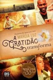 A Gratidão Transforma. Uma Nova Vida em 33 Dias(Português) Capa Comum ? por Marcia Luz (Au