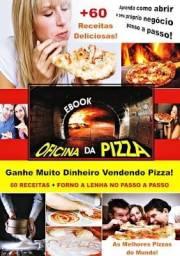 Oficina da Pizza - Como montar o seu próprio negócio