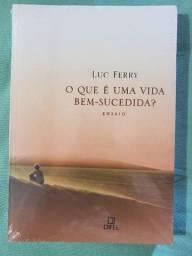 O que é uma vida bem-sucedida? Luc Ferry