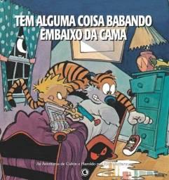Calvin e Haroldo - Tem Alguma Coisa Babando Embaixo da Cama - Volume 3