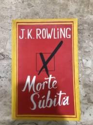 Livro seminovo ?Morte Súbita? J.K. Rowling