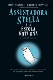 Livro - Assustadora Stella (Unni Lindell)