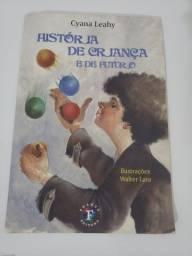 """Livro """"História de criança e de futuro"""""""