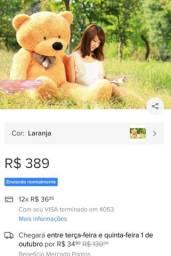 Urso gigante estado de novo 150 reais foi pago 499.99 no shopping Itaguaçu