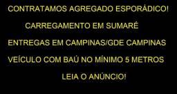 Contratamos agregado região de Campinas/Gde Campinas Leia o anúncio!