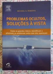 Problemas Ocultos, Soluçoes A Vista