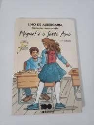 """Livro """"Miguel e o Sexto Ano"""""""