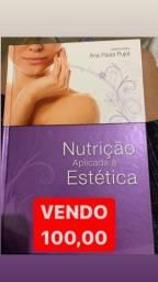 NUTRIÇÃO APLICADA À ESTÉTICA - Ana Paula Pujol