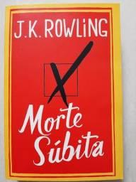 Livro Morte Súbita -<br>J. K. Rowling