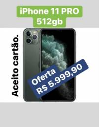Título do anúncio: iPhone 11 PRO 512gb novo