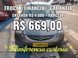 FIT 1.4 , FLEX, Entrada R$ 4.000 + Parcelas R$ 669,00