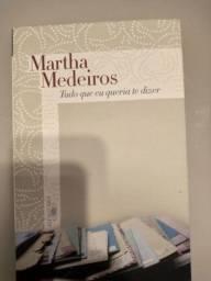 <br>Tudo Que Eu Queria Te Dizer - Martha Medeiros