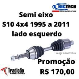 semi eixo lado esquerdo s10/blazer 1995/2011 R$ 170.00
