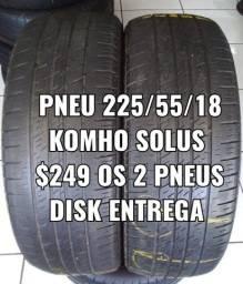 Pneus 225/55/18 kumho . Disk entrega