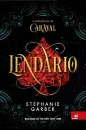 Livro Lendário - Stephanie Garber<br><br>