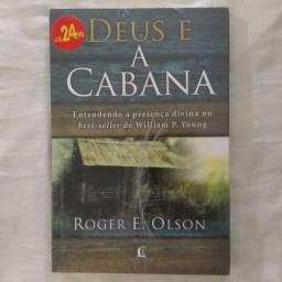 Deus e a cabana: Entendendo a presença divina no best-seller de William P. Young