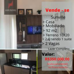 Casa no Sunville - Mobiliada - Pronta para morar