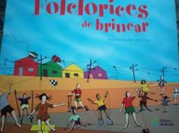 Livro Folclorices de brincar - livro paradidático - de Mércia Maria Leitão e Neide Duarte