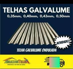 Temos telhas Galvalumes onduladas 0,40 e 0 43 somos de Manaus