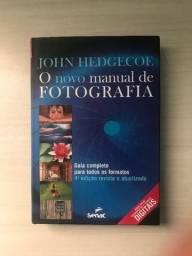 O novo manual de fotografia: guia completo para todos os formatos