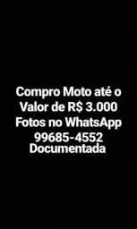 Compro Moto 99685-4552 leia o anúncio - 2018