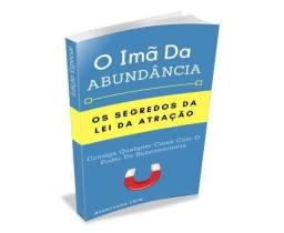Livro: O ímã da abundância: os segredos da lei de atração.