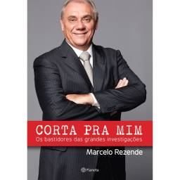 Livro usado - Corta Pra Mim (Marcelo Rezende)