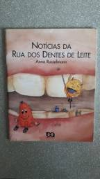 Livro Notícias Da Rua Dos Dentes De Leite - Anna Russelmann