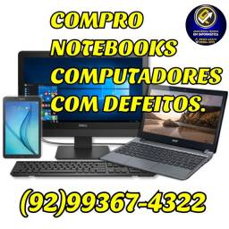 Compra-se Notebooks e PC com defeitos.