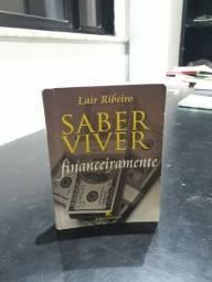 Livro Saber Viver Financeiramente, por Lair Ribeiro.